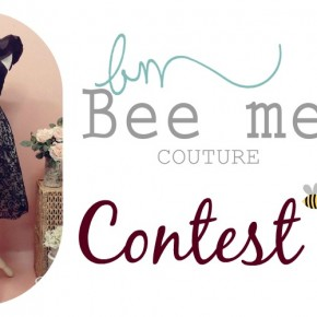 Bee me Couture Fashion Contest