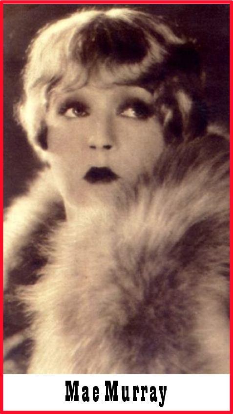 D. Mae Murray 1920