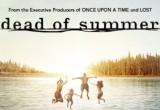 Dead of Summer: η νέα σειρά κόλλημα