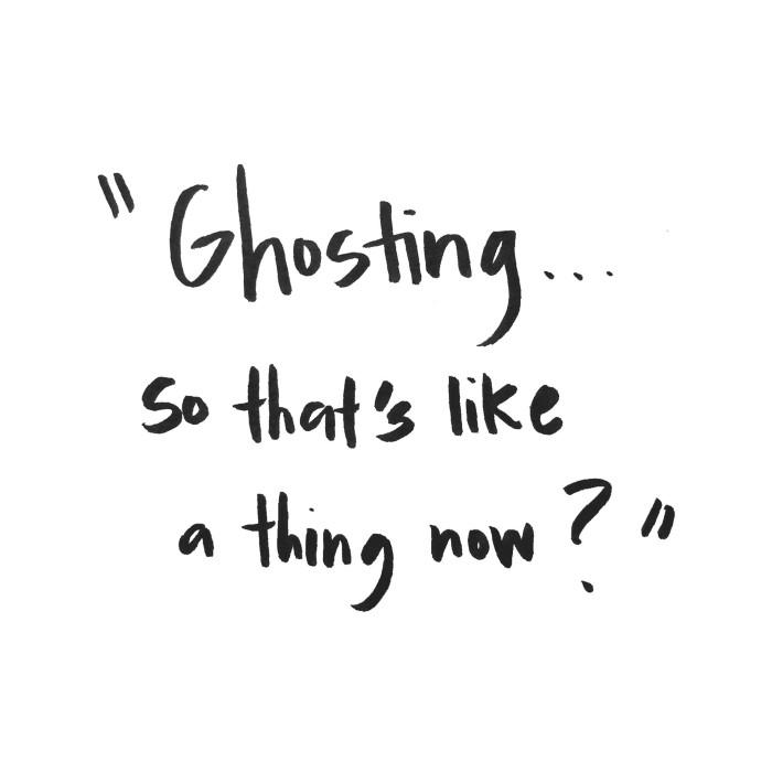 Απο ποτε το ghosting εγινε cool;