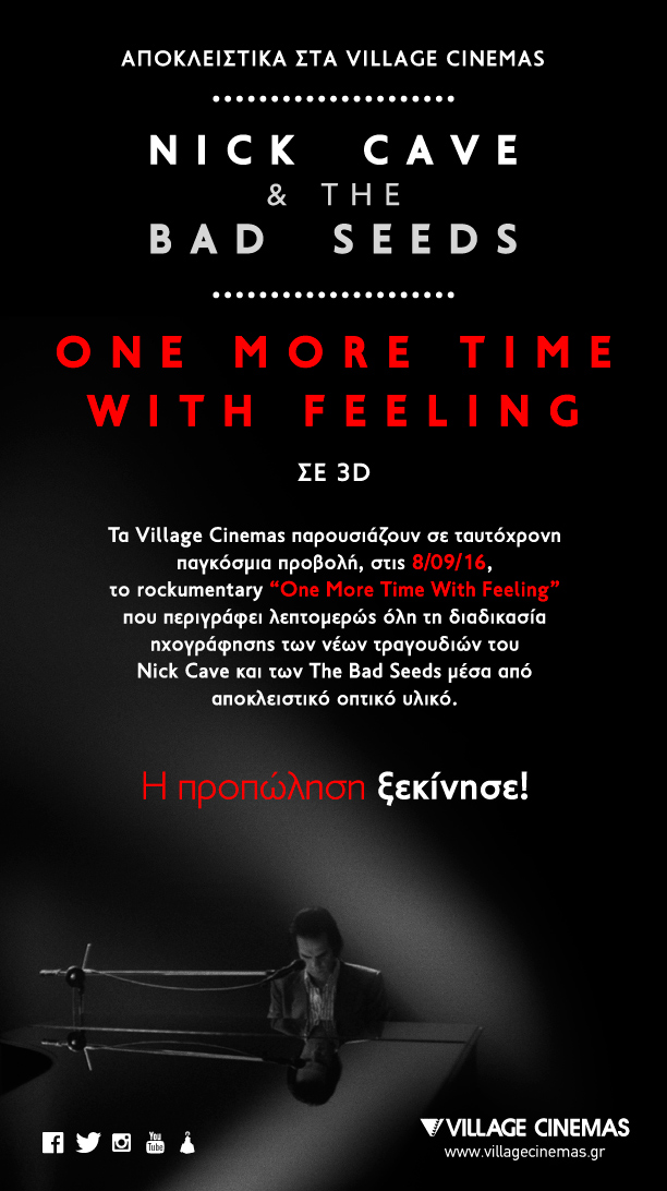 """""""ONE MORE TIME WITH FEELING""""  NICK CAVE & THE BAD SEEDS Savoir Ville"""