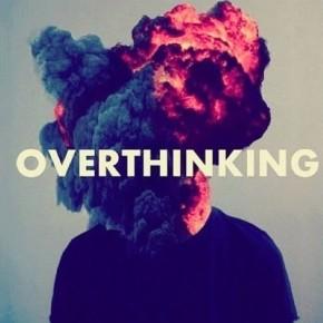 Πως θα σταματησεις να σκεφτεσαι υπερβολικα