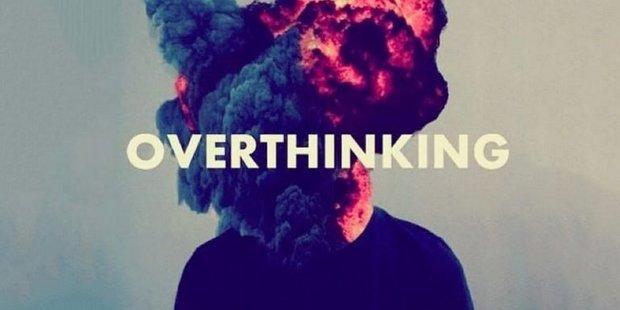 Overthinking: 8 τρόποι να σταματήσεις την υπερανάλυση